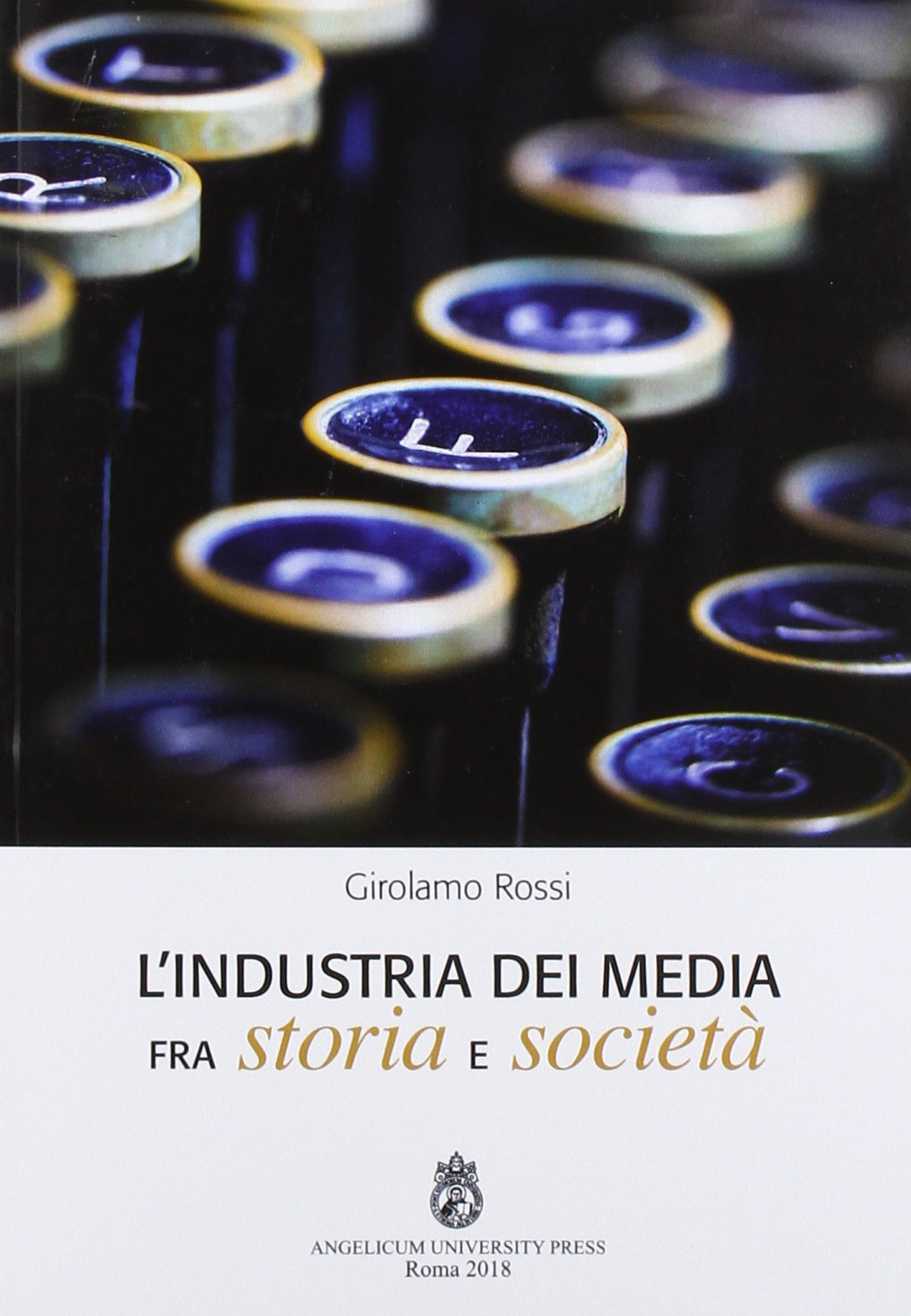 L'industria dei media fra storia e società book cover