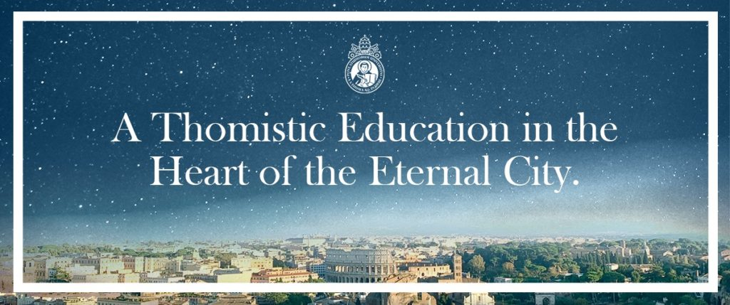 A Thomistic Education in the Heart of the Eternal City