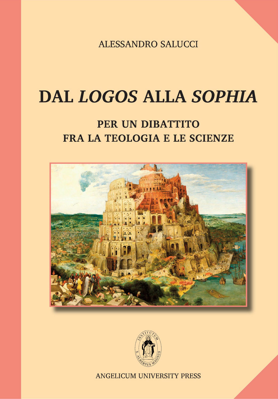 Dal Logos alla Sophia-Per un dibattito fra la teologia e le scienze book cover