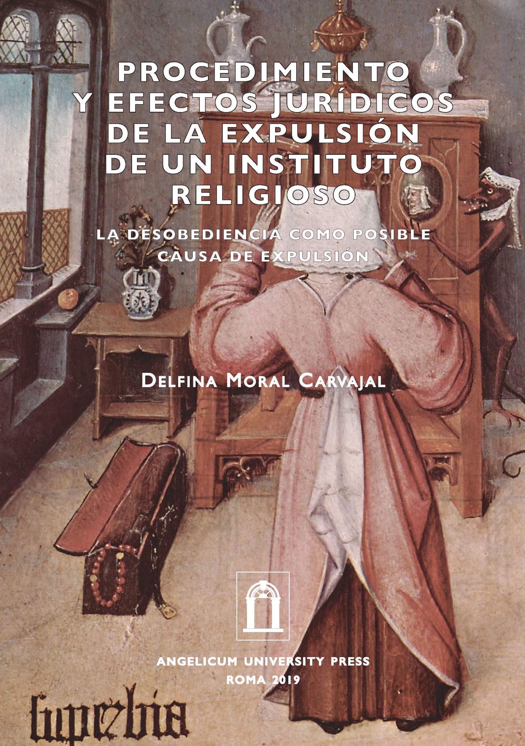 Procedimiento y efectos jurídicos de la expulsión de un instituto religioso. La desobediencia como posible causa de expulsion book cover