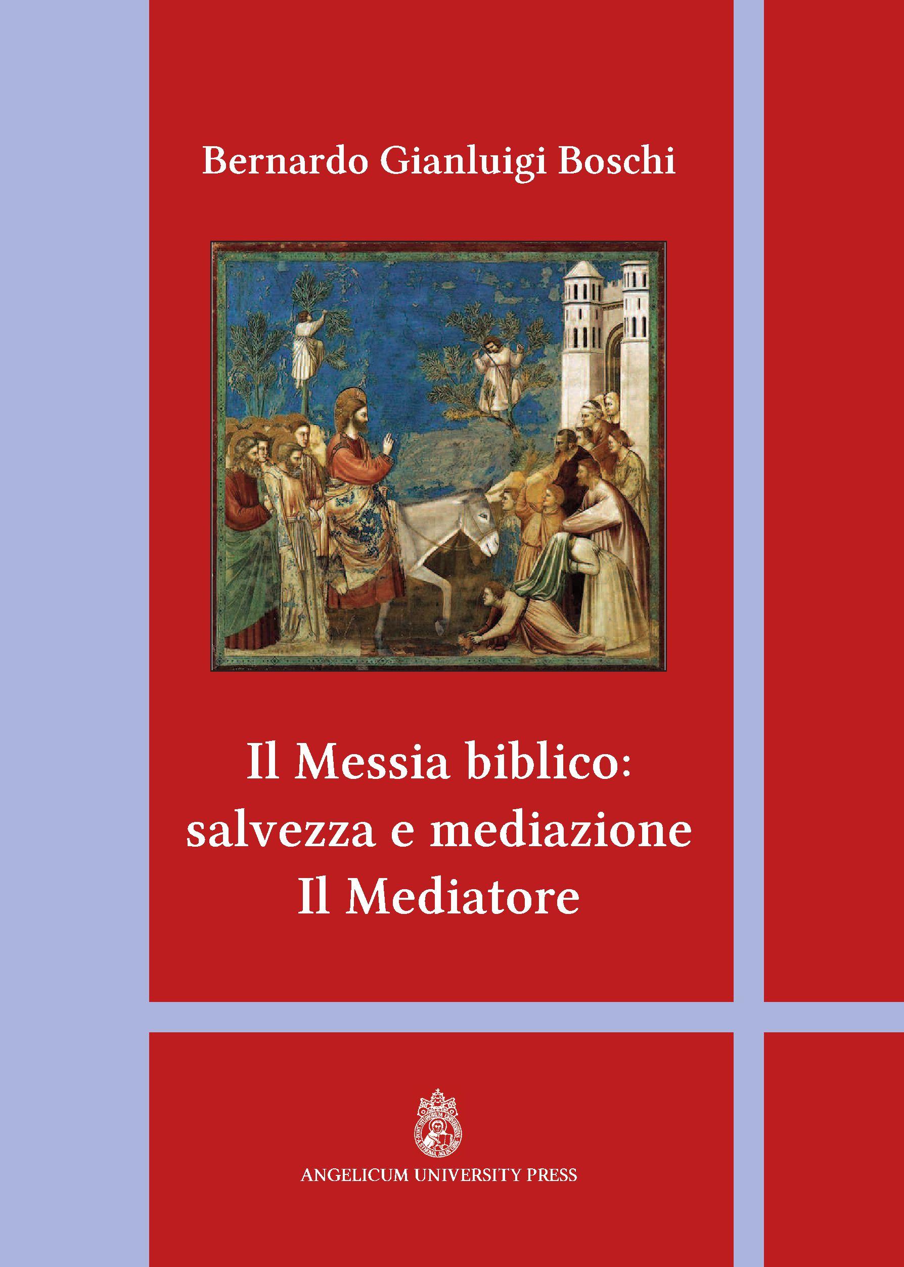 Il Messia biblico: salvezza e mediazione. Il Mediatore book cover